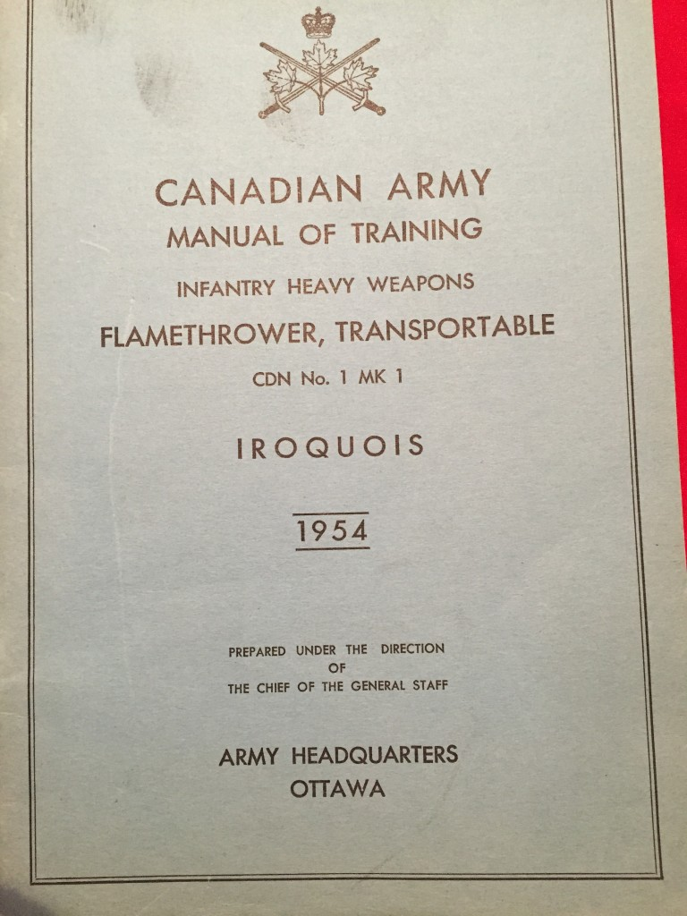 Manual IROQUOIS Flamethrower, Transportable CDN No. 1 MK 1 Canadian Army 1954