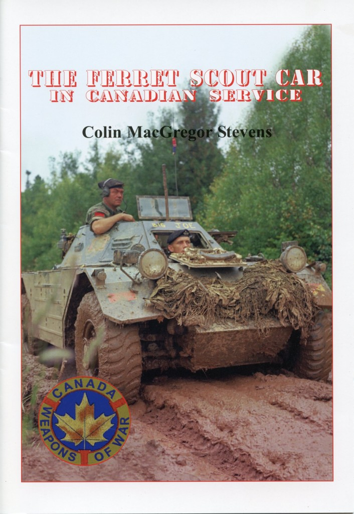 over of my book THE FERRET SCOUT CAR IN CANADIAN SERVICE