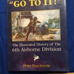 O TO IT The Illustrated History of the 6th Airborne Division