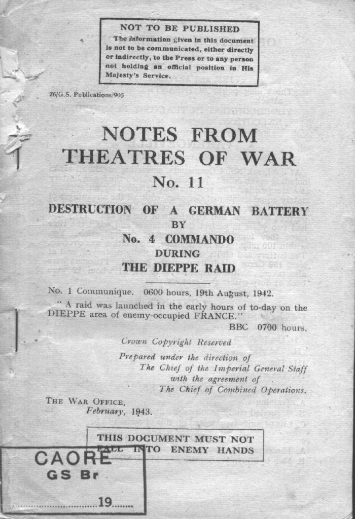 Notes from a Theatre of War No. 11 - Destruction of a German Battery by No. 4 Commando during the Dieppe Raid Feb 1943 - Cover