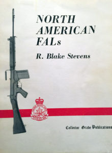 """North American FALs by R. Blake Stevens (reprinted later as 1/3 of """"FAL RIFLE Classic Edition"""")"""