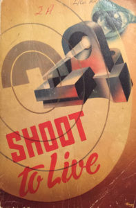 SHOOT TO LIVE book's cover
