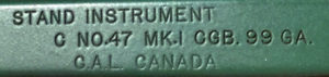 """""""STAND INSTRUMENT / C NO. 47 MK. I CGB. 99 GA. / C.A.L. CANADA"""" Canadian Arsenals Limited was set up in 1946 to replace Small Arms Limited, also at Long Branch, Toronto, Ontario, Canada. This stand is not dated but would almost certainly be 1946. There is no issue mark. Note that the maker is C.A.L. not R.E.L."""