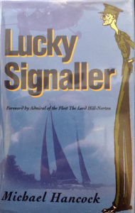 Book LUCKY Signaller by Michael Hancock