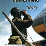 Book - THE LEE-ENFIELD STORY by Ian Skennerton