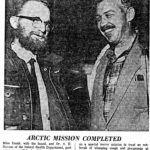 "Newspaper article about 1960-11-19 ""Doctor Checks Arctic Epidemic"" Pilot Weldy Phipps and Dr. A. H. (""Pete"") STEVENS. - Part 1 - Photo"