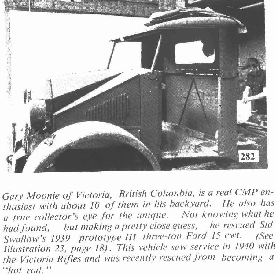 The Ford Pilot Model 4x2 15 Cwt. saved by Gary Moonie and now restored and owned by Don and Katrinka Gordon of Victoria, B.C. Photo shows it early on when Gary Moonie had it.