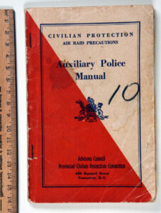 Manual Auxilliary Police Manual Air Raid Precautions Vancouver BC WWII